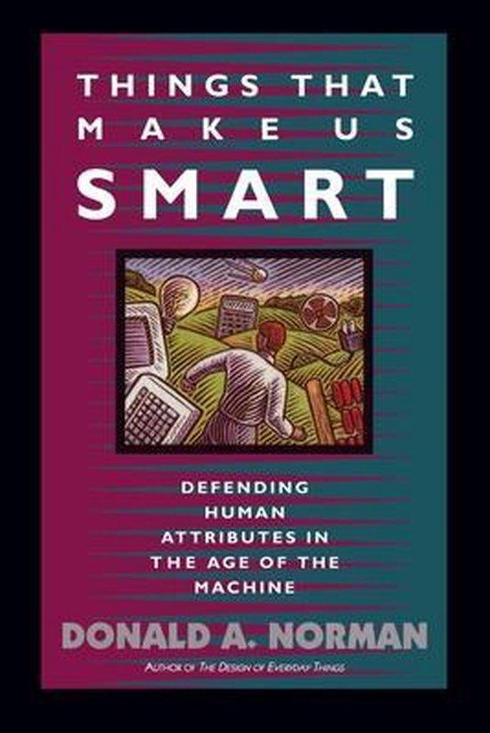 Boek cover Things That Make Us Smart van Don Norman (Paperback)