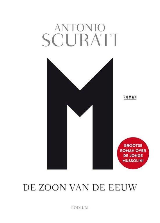 Boek cover De Mussolini-romans 1 - M. van Antonio Scurati (Onbekend)
