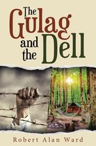 The Gulag and the Dell