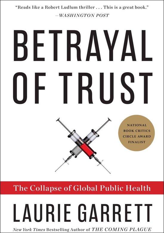 Boek cover Betrayal of Trust van Laurie Garrett (Onbekend)