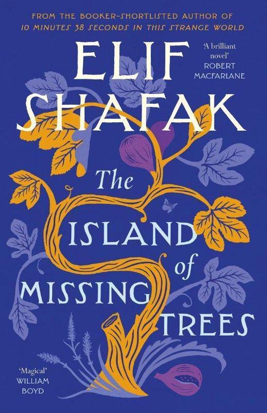 Boek cover The Island of Missing Trees van Shafak, Elif (Paperback)
