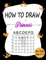 How to draw Princess for kids ages 4-8