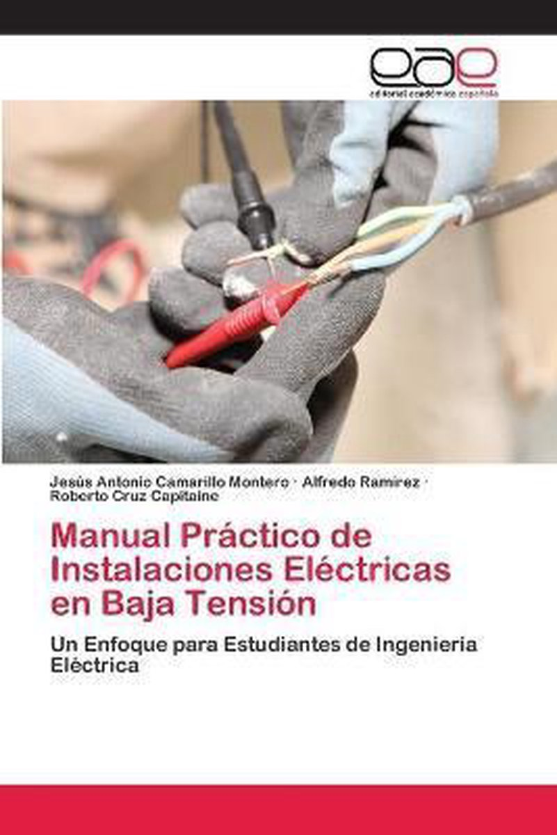 Manual Practico de Instalaciones Electricas en Baja Tension