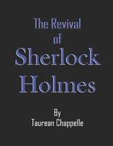 The Revival of Sherlock Holmes