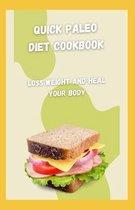 Quick Paleo Diet Cookbook