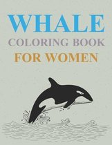 Whale Coloring Book For Women