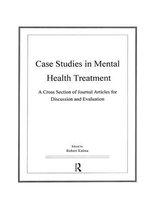 Boek cover Case Studies in Mental Health Treatment van Robert Kalina