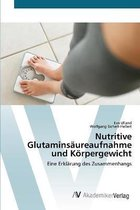 Nutritive Glutaminsaureaufnahme und Koerpergewicht