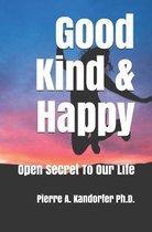 Good, Kind & Happy