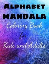 ALPHABET MANDALA Coloring Book for Kids and Adults