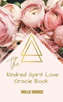 The Kindred Spirit Love Oracle Book
