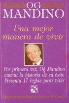 Una mejor manera de vivir (Spanish Edition)