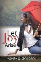 Let Joy Arise