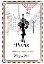 Paris : Through a Fashion Eye