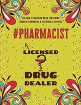 Pharmacist Adult Coloring Book