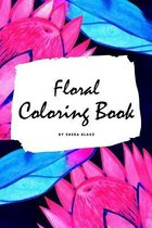 Floral Coloring Book for Young Adults and Teens (6x9 Coloring Book / Activity Book)