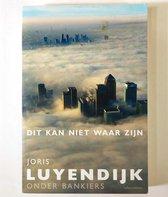 Joris Luyendijk | Dit kan niet waar zijn