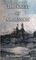 The Crest of Obsession