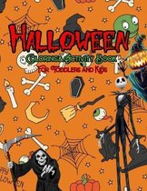 Halloween Coloring and Activity Book For Toddlers and Kids: Kids Halloween Book: Children Coloring Workbooks for Kids