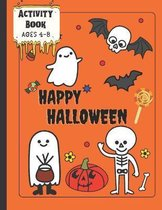 Activity Book Happy Halloween Ages 4-8