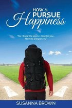 How to Pursue Happiness