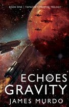 Echoes of Gravity