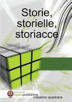 Storie, storielle, storiacce