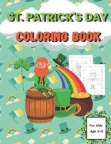 St. Patrick's Day Coloring Book for Kids Ages 2-5