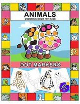 Dot Markers Coloring Book Animals for Kids Ages 2-5