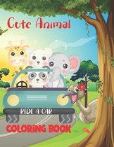 Cute Animal Ride a Car Coloring Book