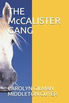THE McCALISTER GANG