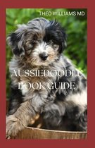 Aussiedoodle Book Guide