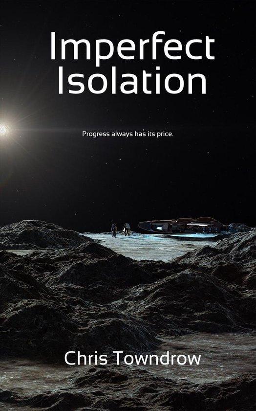 Boek cover Imperfect Isolation van Chris Towndrow (Onbekend)