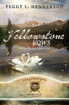 Yellowstone Vows (Yellowstone Short Story)