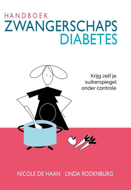 Handboek Zwangerschapsdiabetes - Nicole de Haan, Linda Rodenburg |