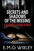 Secrets and Shadows of the Missing
