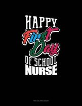 Happy First Day of School Nurse