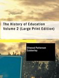 The History of Education Volume 2