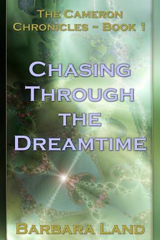 Chasing Through the Dreamtime