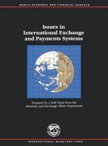 Issues in International Exchange and Payments Systems