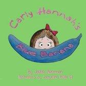 Carly Hannah's Blue Banana