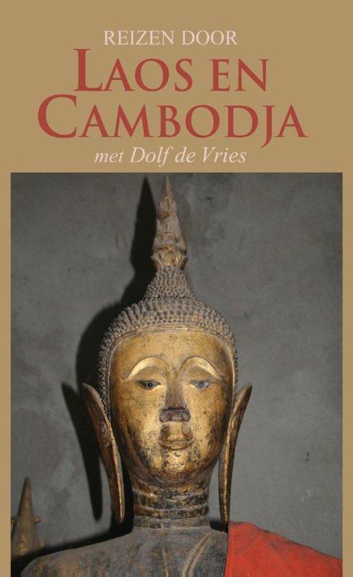 Reizen door Laos en Cambodja - Dolf de Vries |