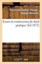 Essais et controverses de droit pratique