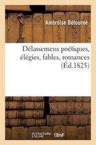 D�lassemens Po�tiques, �l�gies, Fables, Romances