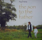 Paul Vens - Son To The Father