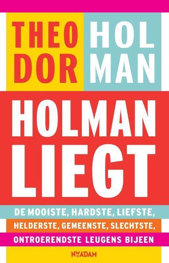 Holman liegt - Theodor Holman |
