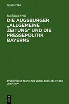 Die Augsburger Allgemeine Zeitung und die Pressepolitik Bayerns
