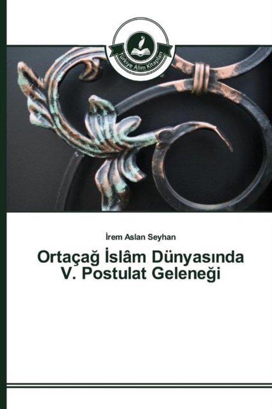 Ortaca Slam Dunyas Nda V. Postulat Gelene I