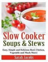 Omslag Slow Cooker Soups and Stews