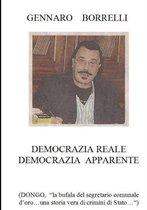 Democrazia Reale Democrazia Apparente (Dongo  La Bufala Del Segretario Comunale D'oro...UNA Storia Vera Di Crimini Di Stato... )